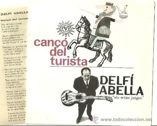 DELFI ABELLA CANÇÓ DEL TURISTA + 3 EP EDIGSA 1963 + AMB LLETRES @ELS SETZE JUTGES@ EX / EX (Música - Discos de Vinilo - EPs - Cantautores Españoles)