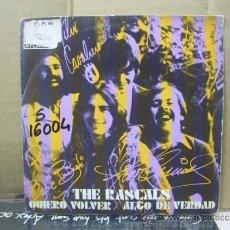 Discos de vinilo: THE RASCALS - QUIERO VOLVER / ALGO DE VERDAD - EDICION ESPAÑOLA - HISPAVOX 1969. Lote 31121942
