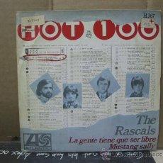 Discos de vinilo: THE RASCALS - LA GENTE TRIENE QUE SER LIBRE / MUSTANG SALLY - EDICION ESPAÑOLA - HISPAVOX 1968. Lote 31122013