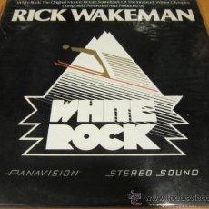 Discos de vinilo: BSO - WHITE ROCK SOUNDTRACK / RICK WAKEMAN - LP - AM 1976 SPAIN 28.333 1- VINILO N MINT. Lote 31143209