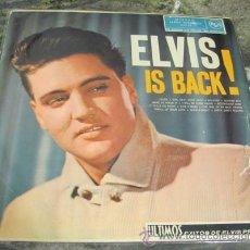 Discos de vinilo: ELVIS PRESLEY - ELVIS IS BACK - ORIGINAL ESPAÑOL 1960 - MIRA!!. Lote 31126362