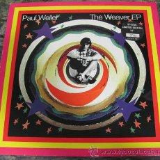 Discos de vinilo: PAUL WELLER - THE WEAVER EP - RARO EP EN 10 PULGADAS NUMERADO. Lote 31129175