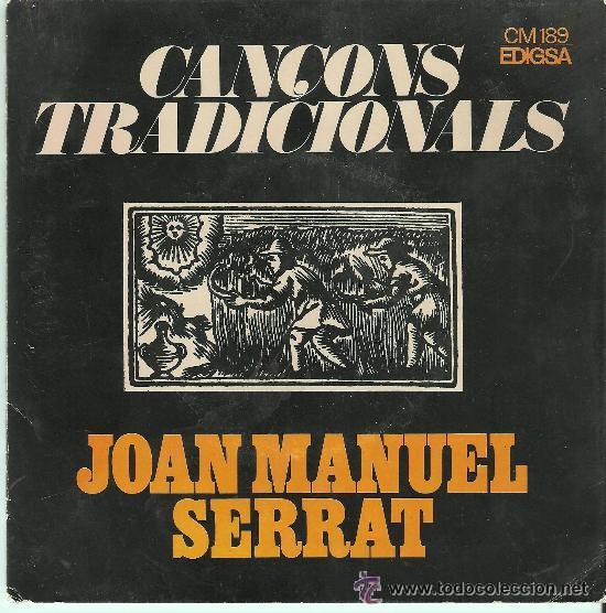 JOAN MANUEL SERRAT , CANÇONS TRADICIONALS (Música - Discos - Singles Vinilo - Cantautores Españoles)