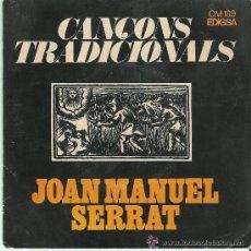 Discos de vinilo: JOAN MANUEL SERRAT , CANÇONS TRADICIONALS. Lote 31135648