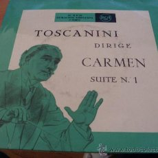 Discos de vinilo: TOSCANINI ( CARMEN SUITE Nº 1 ) EP ESPAÑA (FE2). Lote 31150348