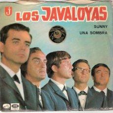 Discos de vinilo: LOS JAVALOYAS - SUNNY / UNA SOMBRA (45 RPM) EMI 1966 - VG++/VG++. Lote 31162035