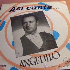 Discos de vinilo: ANGELILLO. ASI CANTA ( FANDANGUILOS +3 ) EP ESPAÑA (FE2). Lote 31178872