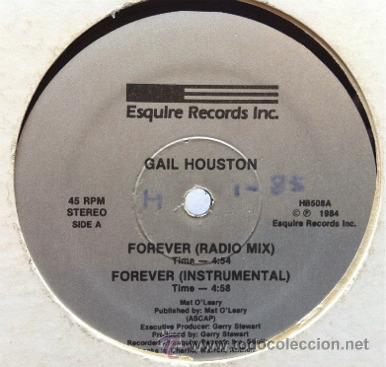 GAIL HOUSTON - FOREVER . MAXI SINGLE . 1984 ESQUIRE RECORDS USA (Música - Discos de Vinilo - Maxi Singles - Funk, Soul y Black Music)