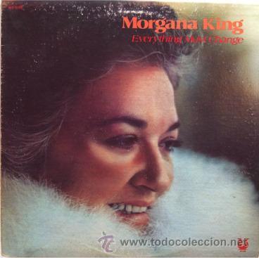 MORGANA KING - EVERYTHING MUST CHANGE . LP . 1979 MUSE RECORDS USA (Música - Discos de Vinilo - Maxi Singles - Jazz, Jazz-Rock, Blues y R&B)