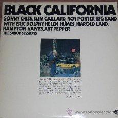 Discos de vinilo: BLACK CALIFORNIA DOBLE LP SONNY CRISS, ROY PORTER, HAMPTON, ETC.. Lote 31177905