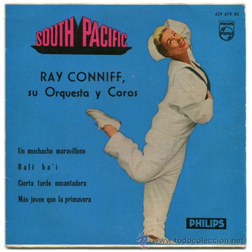 RAY CONNIFF SU ORQUESTA Y COROS - SOUTH PACIFIC - EP SPAIN 1960 - PHILIPS 429 679 BE (Música - Discos de Vinilo - EPs - Bandas Sonoras y Actores)