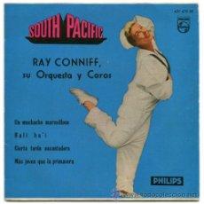 Discos de vinilo: RAY CONNIFF SU ORQUESTA Y COROS - SOUTH PACIFIC - EP SPAIN 1960 - PHILIPS 429 679 BE. Lote 31182714