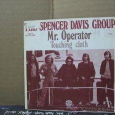 Discos de vinilo: THE SPENCER DAVIS GROUP - MR OPERATOR / TOUCHING CLOTH - EDICION ESPAÑOLA - VERTIGO 1973. Lote 31187380
