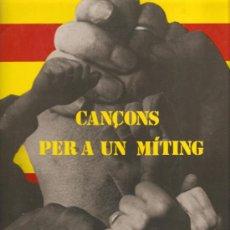 Discos de vinilo: LP CANÇONS I HIMNES PER A UN MITING (TEMAS DE ENNIO MORRICONE. LLUIS LLACH, COSES, ETC ) . Lote 31187927