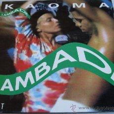 Discos de vinilo: KAOMA - LAMBADA ( MAXI 1989 ). Lote 31191108