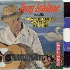 Discos de vinilo: EP 45 RPM / TONNY LEBLANC / CONCHA LIMON . Lote 31197613