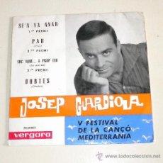 Discos de vinilo: JOSEP GUARDIOLA - SE´N VA ANAR - VERGARA 1.963. Lote 31201228