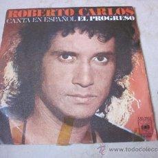 Dischi in vinile: ROBERTO CARLOS - EL PROGRESO - CBS 1977. Lote 31202942