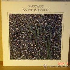 Discos de vinilo: SHADOWFAX - TOO FAR TO WISHPER - WINDHAM HILL RECORDS WH-1051 - 1986 EDICION USA. Lote 31210381