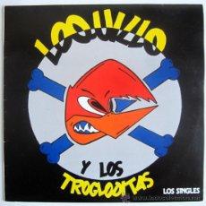 Discos de vinilo: LOQUILLO Y LOS TROGLODITAS - LOS SINGLES - LP SPAIN 1985 - 3 CIPRESES 4C-140. Lote 31227672