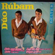 Discos de vinilo: DUO RUBAM - EP - DILO CON AMOR/DILE/LUP DE LUP/VIEJO PIANO (BELTER 1963). Lote 31220013