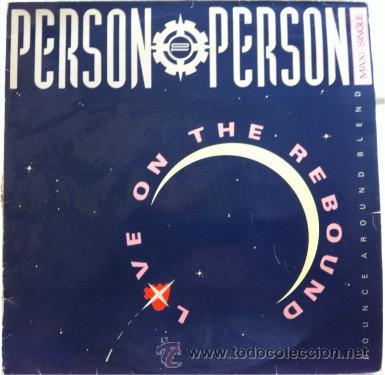 PERSON TO PERSON - LOVE ON THE REBOUND . MAXI SINGLE . 1983 CBS RECORDS (Música - Discos de Vinilo - Maxi Singles - Pop - Rock - New Wave Internacional de los 80)
