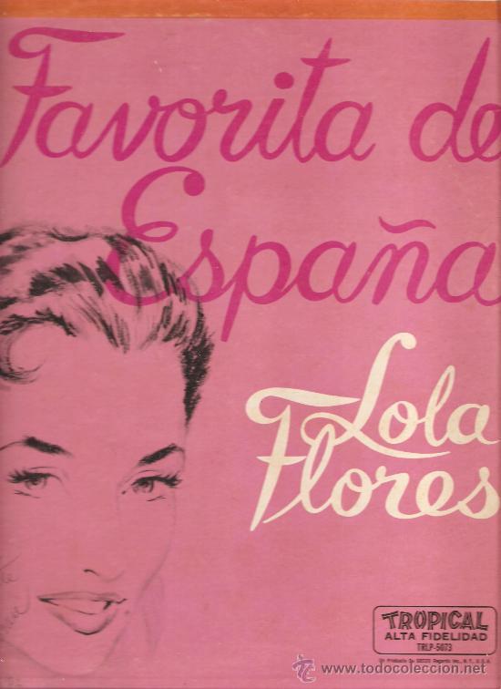 LP LOLA FLORES : LA FAVORITA DE ESPAÑA - EDITADO EN ESTADOS UNIDOS (Música - Discos - LP Vinilo - Flamenco, Canción española y Cuplé)