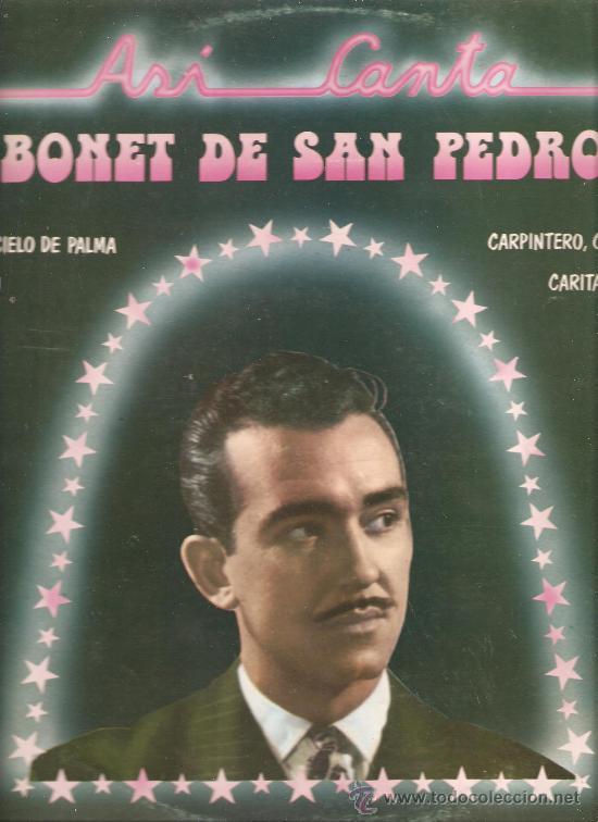 LP BONET DE SAN PEDRO - ASI CANTA (Música - Discos - LP Vinilo - Solistas Españoles de los 50 y 60)