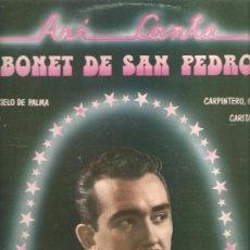 Discos de vinilo: LP BONET DE SAN PEDRO - ASI CANTA . Lote 31237052