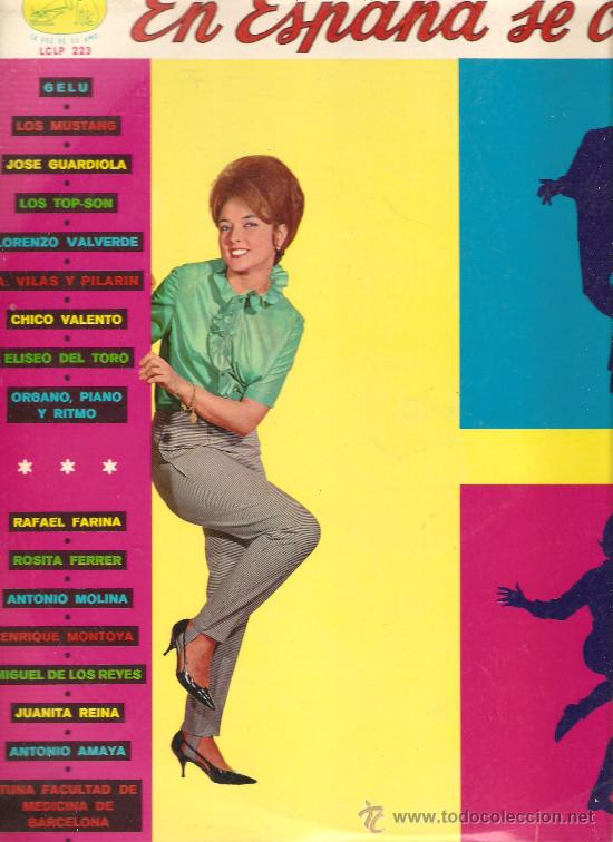 LP EN ESPAÑA SE CANTA ( GELU, JOSE GUARDIOLA, CHICO VALENTO, ROSITA FERRER, LOS MUSTANG, ETC) (Música - Discos - LP Vinilo - Solistas Españoles de los 50 y 60)