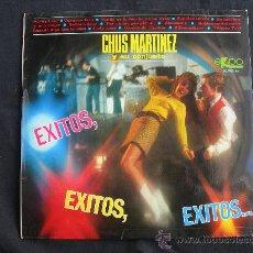 Discos de vinilo: LP CHUS MARTINEZ Y SU CONJUNTO // EXITOS // SELLO EKIPO 1967. Lote 31242471