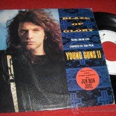Discos de vinilo: JON BON JOVI BLAZE OF GLORY/YOU REALLY GOT ME NOW 7