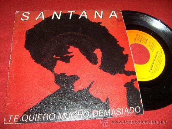 """SANTANA TE QUIERO MUCHO, DEMASIADO/BRIGHTEST STAR 7"""" SINGLE 1981 CBS ED ESPAÑOLA (Música - Discos - Singles Vinilo - Pop - Rock - Extranjero de los 70)"""