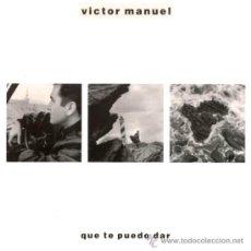 Discos de vinilo: VICTOR MANUEL- QUE TE PUEDO DAR. Lote 31257656