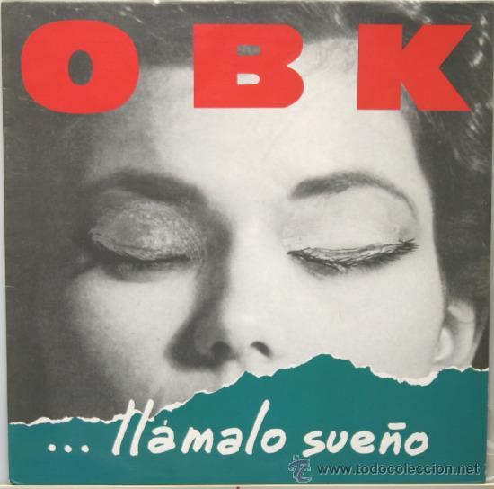 OBK LLAMALE SUEÑO LP KONGA MUSIC 1991 (Música - Discos - LP Vinilo - Grupos Españoles de los 90 a la actualidad)
