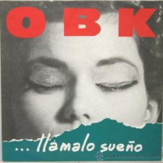 Discos de vinilo: OBK LLAMALE SUEÑO LP KONGA MUSIC 1991. Lote 31260030