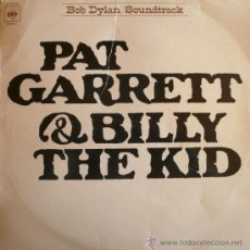 Discos de vinilo: BOB DYLAN / BOB DYLAN PAT GARRET AND BILLY YHE KID SOUNDTRACK (LP). Lote 31334772