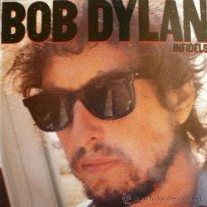 Discos de vinilo: BOB DYLAN / INFIDELS (LP). Lote 31356691