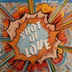 Discos de vinilo: BOB DYLAN / SHOT OF LOVE. Lote 31695392