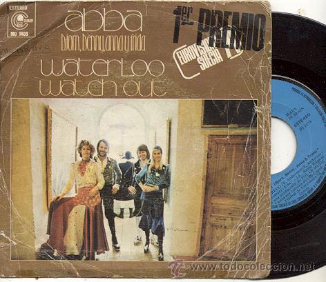 SINGLE 45 RPM / BJORN,BENNY ,ANNA& FRIDA (ABBA) EUROVISON / WATERLOO // EDITADO CARNABY ESPAÑA (Música - Discos - Singles Vinilo - Festival de Eurovisión)