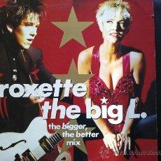 Discos de vinil: ROXETTE - THE BIG L. - MAXI SINGLE. Lote 31275511
