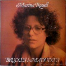 Discos de vinilo: MARINA ROSSELL - BRUIXES I MADUIXES (LP) 1980 - CANÇÓ CATALANA. Lote 31280494