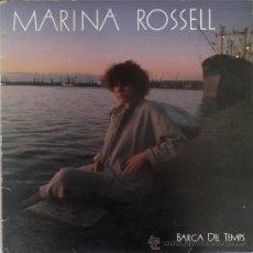 Discos de vinilo: MARINA ROSSELL - BARCA DEL TEMPS (LP) 1985 - CANÇÓ CATALANA. Lote 31280874