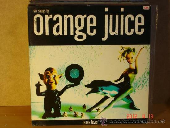 ORANGE JUICE - TEXAS FEVER - POLYDOR OJMLP-01 -1984 MINI LP UK EDITION (Música - Discos - LP Vinilo - Pop - Rock - New Wave Extranjero de los 80)