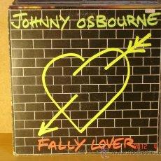 Discos de vinilo: JOHNNY OSBOURNE - FALLY LOVER - GREENSLEVES-EDIGSA 10L0148 - 1981. Lote 31288107