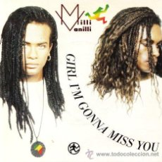 Discos de vinilo: MILLI VANILLI ··· GIRL I'M GONNA MISS YOU / CAN'T YOU FEEL ME LOV - (SINGLE 45 RPM). Lote 31289465