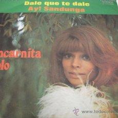 Discos de vinilo: ENCARNITA POLO – DALE QUE TE DALE – AY! SANDUNGA – 1972 - . Lote 31312309