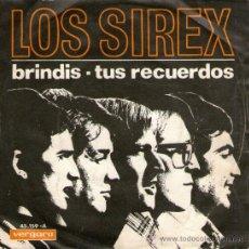 """Discos de vinilo: LOS SIREX - SINGLE VINILO 7"""" - EDITADO EN ESPAÑA - BRINDIS + TUS RECUERDOS - VERGARA 1967. Lote 31309961"""