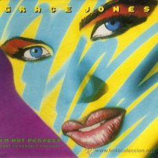 Discos de vinilo: GRACE JONES ··· I'M NOT PERFECT (BUT I'M PERFECT FOR YOU) / SCARY BUT FUN (SINGLE 45 RPM) ··· NUEVO. Lote 31324902