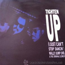 Discos de vinilo: WALLY JUMP JNR & THE CRIMINAL ELEMENTS - TIGHTEN UP ( I JUST CAN'T STOP DANCING ) . MAXI SINGLE 1988. Lote 31325937